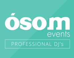 Ósom Events Professional Dj`s